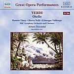 Arturo Toscanini Otello (Opera In Four Acts)