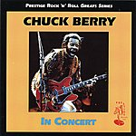 Chuck Berry In Concert (Live)