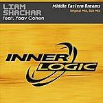 Liam Shachar Middle Eastern Dreams (2-Track Single)