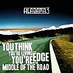 Alabama 3 Middle Of The Road/The Children Of The Raverlution