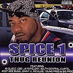 Spice 1 Thug Reunion (Parental Advisory)