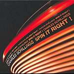 Charles Schillings Spin It Right! EP