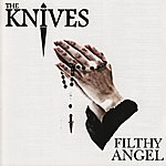 Knives Filthy Angel