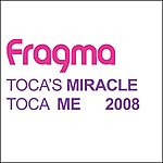 Fragma Toca's Miracle (6-Track Maxi-Single)