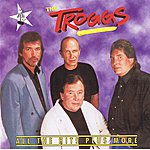 The Troggs All The Hits Plus More, Vol.11
