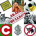 Akala Bulls#!t (6-Track Maxi-Single)