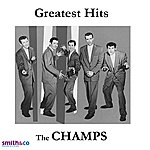 The Champs Greatest Hits