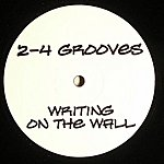 2-4 Grooves Writing On The Wall (Club Edition) (4-Track Maxi-Single)