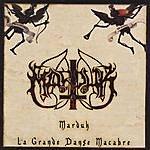 Marduk La Grande Danse Macabre (With Bonus Track)