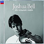 Joshua Bell The Romantic Violin