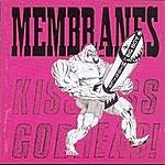 The Membranes Kiss Ass, Godhead (Parental Advisory)