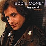Eddie Money Let's Rock & Roll The Place