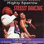 The Mighty Sparrow Street Dancing