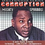 The Mighty Sparrow Corruption