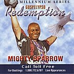 The Mighty Sparrow Redemption