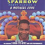 The Mighty Sparrow Party Classic 4: A Mother's Love