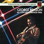 George Benson George Benson In Concert--Carnegie Hall