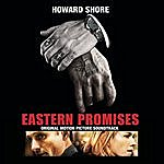 Howard Shore Eastern Promises - Original Motion Picture Soundtrack