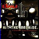 Exaile Hit The Machine