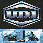 U.D.I. Under Da Influence (Parental Advisory)