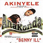 Akinyele Anakonda: Benny Ill (Parental Advisory)