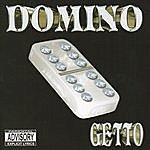 Domino Getto (Parental Advisory)