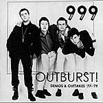999 Outburst! Demos & Outtakes '77-'79