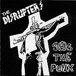 Disrupters Gas The Punx