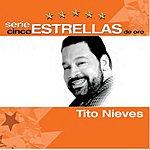 Tito Nieves Serie Cinco Estrellas