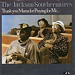 The Jackson Southernaires Thank You Mama For Praying For Me...
