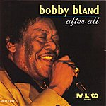 Bobby 'Blue' Bland After All