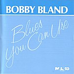 Bobby 'Blue' Bland Blues You Can Use