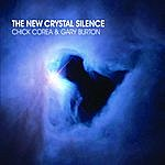 Chick Corea The New Crystal Silence