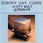 Dorothy Love Coates A City Built 4 Square