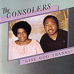 The Consolers Give God Thanks