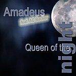 Amadeus Queen Of The Night (Dance Version)