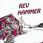 Rev Hammer Rev's Industrial Sounds & Magic