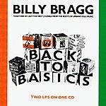 Billy Bragg Back To Basics