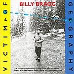 Billy Bragg Victim Of Geography