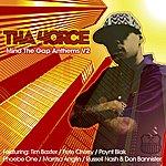 Tha 4orce Mind Tha Gap Anthems, Vol.2