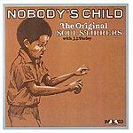 The Original Soul Stirrers Nobody's Child