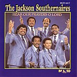 The Jackson Southernaires Hear Our Prayers O Lord