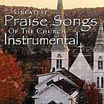 The Maranatha! Singers Maranatha! Music Presents: Greatest Praise Songs Of The Church Instrumental