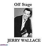 Jerry Wallace Off Stage (Single)