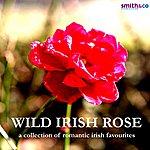 Claire Hamilton Wild Irish Rose - A Collection of Romantic Irish Favourites