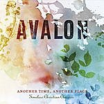 Avalon Another Time, Another Place: Timeless Christian Classics