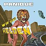 Wir Sind Helden Panique (Endlich Ein Grund Zur Panik) (Französische Version) (New Version) (Single)