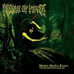 Cradle Of Filth Harder, Darker, Faster: Thornography Deluxe (Parental Advisory)