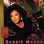 Babbie Mason With All My Heart