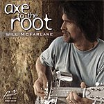 Will McFarlane Axe To The Root